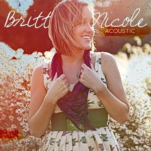 Britt Nicole альбом Acoustic - EP