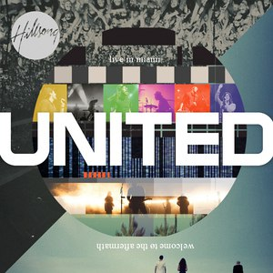Hillsong United альбом Live in Miami