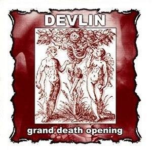Devlin альбом Grand Death Opening