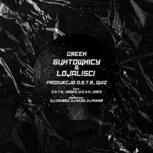 Green альбом Buntownicy i lojaliści