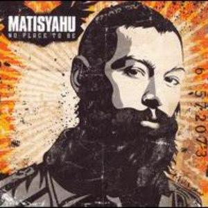 Matisyahu альбом No Place To Be