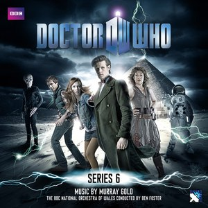 Murray Gold альбом Doctor Who Series 6 (Soundtrack from the TV Series)