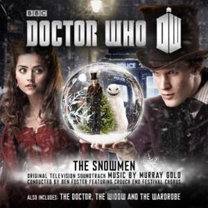 Murray Gold альбом Doctor Who: The Snowmen / The Doctor, The Widow And The Wardrobe (Original Television Soundtrack)