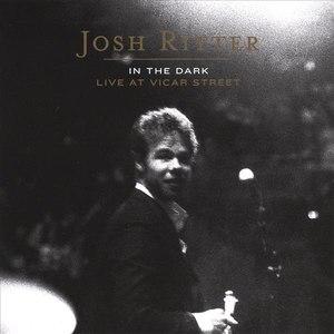 Josh Ritter альбом In The Dark: Live At Vicar Street