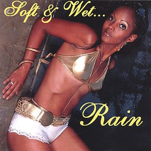 Rain альбом Soft & Wet