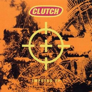 Clutch альбом Impetus EP