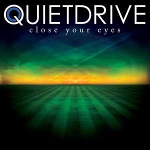 Quietdrive альбом Close Your Eyes