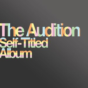 The Audition альбом Self-Titled Album