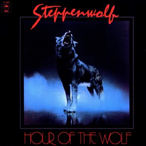 Steppenwolf альбом Hour of the Wolf