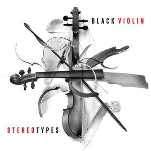 Black Violin альбом Stereotypes