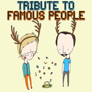 Pomplamoose альбом Tribute to Famous People