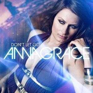 Annagrace альбом Don't Let Go