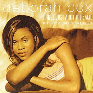 deborah cox альбом Dance Vault Remixes - Things Just Ain't The Same