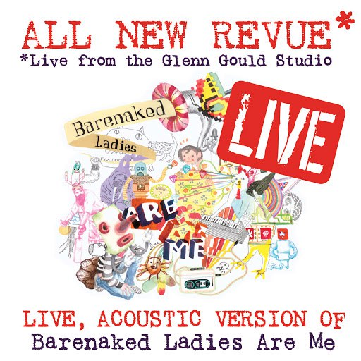 Barenaked Ladies альбом All New Revue - Live at the Glenn Gould Studio