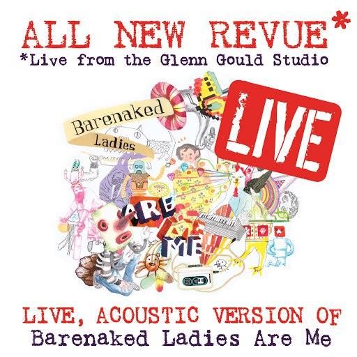 Barenaked Ladies альбом All New Revue - Live at the Glenn Gould Studio