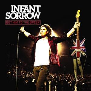Infant Sorrow альбом Get Him to the Greek (Soundtrack from the Motion Picture) [Deluxe Version]