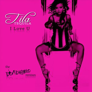Tila Tequila альбом I Love U (Don Diablo Remixes) - EP