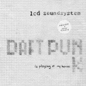 LCD Soundsystem альбом Daft Punk Is Playing At My House