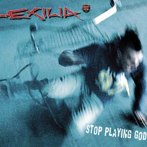 Exilia альбом Stop Playing God