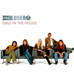 Preluders альбом Girls In The House