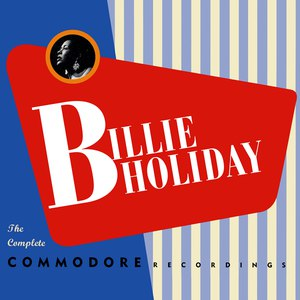 Billie Holiday альбом The Complete Commodore Recordings