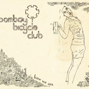 Bombay Bicycle Club альбом How We Are - Ep