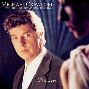 Michael Crawford альбом With Love