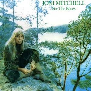 Joni Mitchell альбом For The Roses