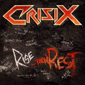 Crisix альбом Rise...Then Rest
