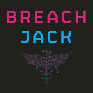 Breach альбом Jack (Remixes) - EP
