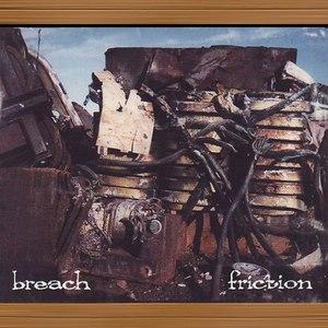 Breach альбом Friction