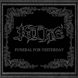 Kittie альбом Funeral for Yesterday