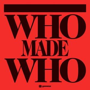 WhoMadeWho альбом Who Made Who