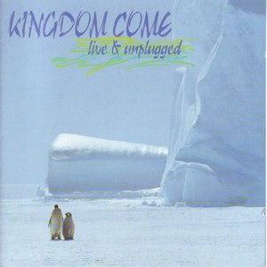Kingdom Come альбом Live & Unplugged