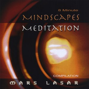 Mars Lasar альбом 8 Minute MindScapes Mediation