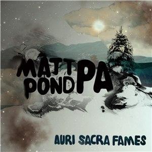 Matt pond PA альбом Auri Sacra Fames