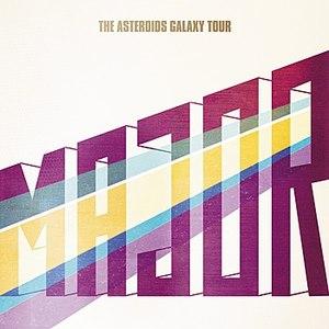 The Asteroids Galaxy Tour альбом Major