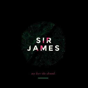 Sir James альбом My Love The Drunk