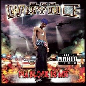 Lil' Wayne альбом Tha Block Is Hot