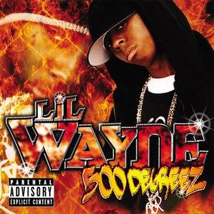 Lil' Wayne альбом 500 Degreez