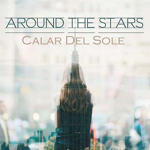 Calar Del Sole альбом Around The Stars