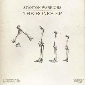 Stanton Warriors альбом The Bones EP
