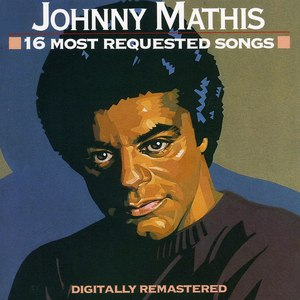 Johnny Mathis альбом 16 Most Requested Songs