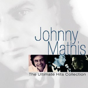 Johnny Mathis альбом The Ultimate Hits Collection
