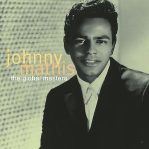 Johnny Mathis альбом The Global Masters