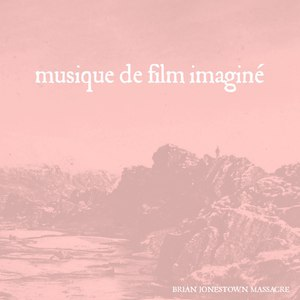 The Brian Jonestown Massacre альбом Musique de film imaginé