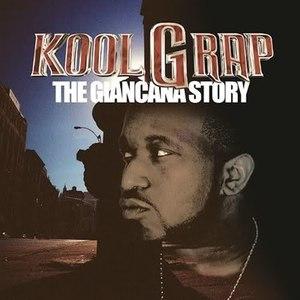 Kool G Rap альбом The Giancana Story