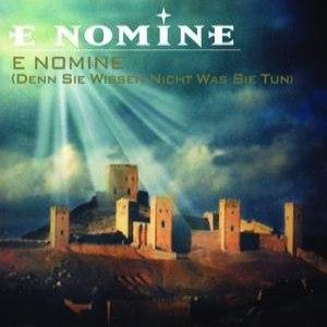 E Nomine альбом E Nomine (denn Sie wissen nicht was Sie tun)