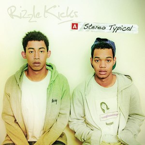 Rizzle Kicks альбом Stereo Typical (Deluxe Version)