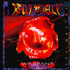 Warrant альбом Belly to Belly - Volume One